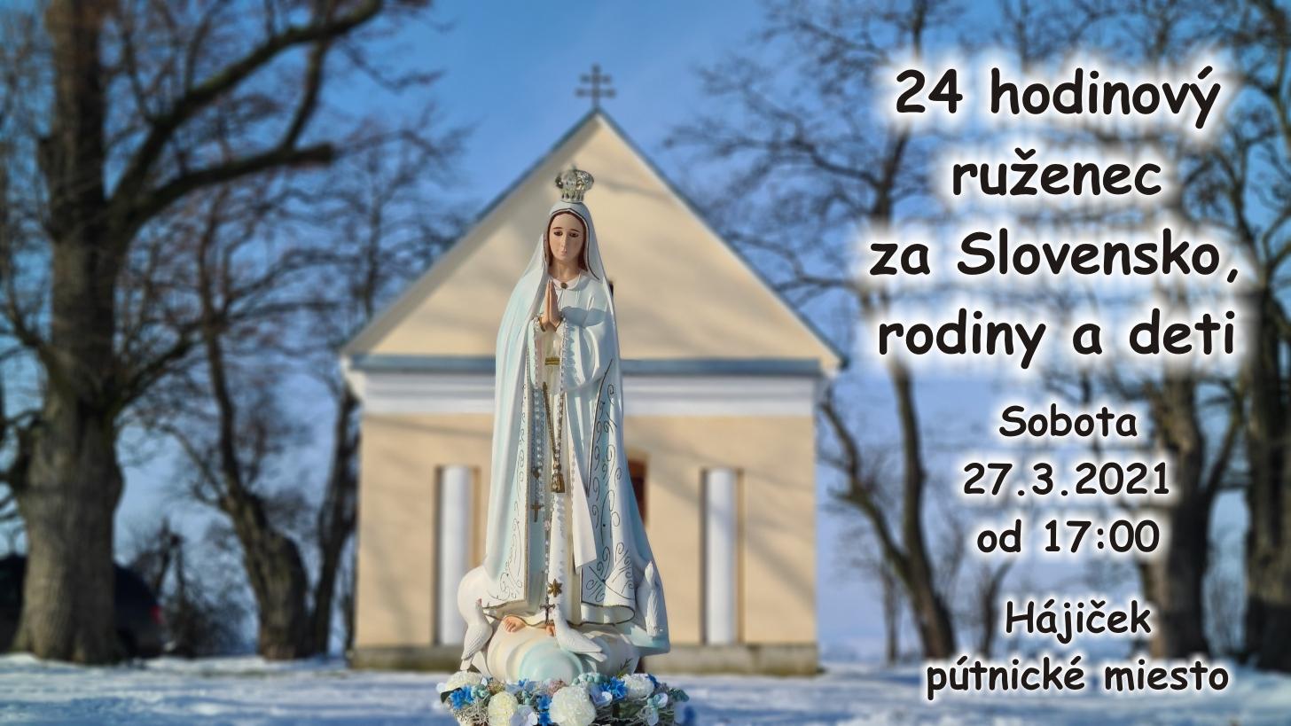 24 hodinový ruženec za Slovensko 27.3.